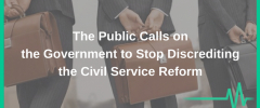 The Public Calls on the Government to Stop Discrediting the Civil Service Reform