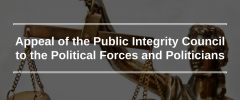 Appeal of the Public Integrity Council to the Political Forces and Politicians