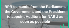РПР вимагає від Парламенту, Уряду та Президента терміново призначити аудиторів для НАБУ (2)