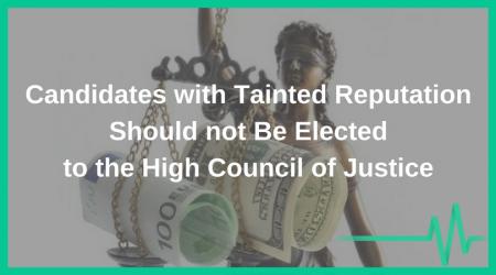 У Вищу раду правосуддя не мають бути обрані кандидати із заплямованою репутацією